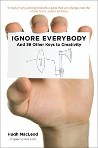 Ignore Everybody (book cover)
